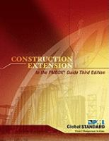 Construction Extension to the PMBOK® Guide, Third Edition