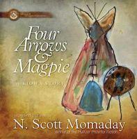 Four Arrows & Magpie