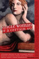 Single Woman of A Certain Age