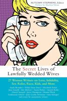 The Secret Lives of Lawfully Wedded Wives