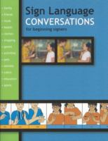 Sign Language Conversations for Beginning Signers