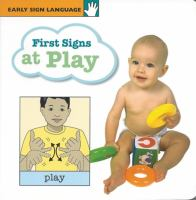 First Signs at Play