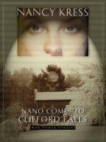 Nano Comes to Clifford Falls and Other Stories