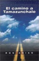 El camino a Tamazunchale