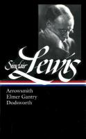 Arrowsmith ; Elmer Gantry ; Dodsworth