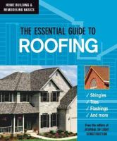 Essential Guide To Roofing