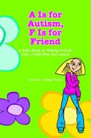 A Is for Autism, F Is for Friend