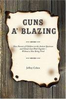Guns A' Blazing