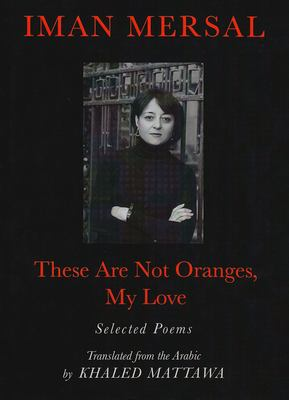 Cover image for These Are Not Oranges, My Love