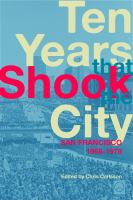 Ten Years That Shook the City