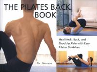 The Pilates Back Book