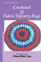 Crocheted & Fabric Tapestry Rugs