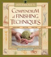 Interweave's Compendium of Finishing Techniques