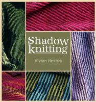 Shadow Knitting