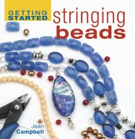Getting Started Stringing Beads