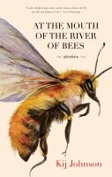 At the Mouth of the River of the Bees