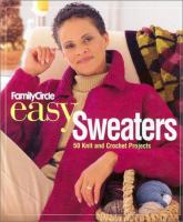 Family Circle Easy Sweaters