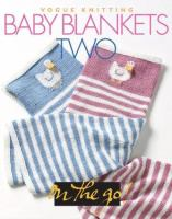 Vogue Knitting Baby Blankets Two