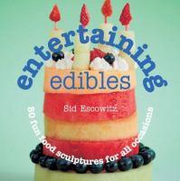 Entertaining Edibles