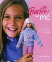 Barbie Doll and Me