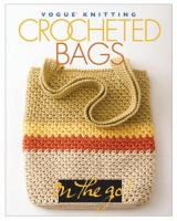 Vogue Knitting Crocheted Bags