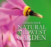 Design your Natural Midwest Garden