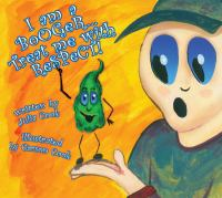 I Am A Booger-- Treat Me With Respect!