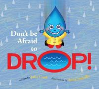 Don't Be Afraid to Drop!
