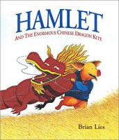 Hamlet and the Enormous Chinese Dragon Kite