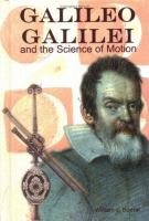 Galileo Galilei & the Science of Motion