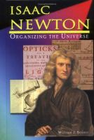 Isaac Newton: Organizing the Universe
