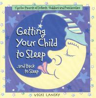 Getting your Child to Sleep... and Back to Sleep