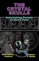 The Crystal Skulls