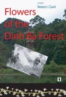 Flowers of the Dinh Ba Forest