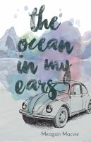 The ocean in my ears285 pages ; 22 cm.