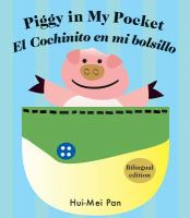 Piggy in my pocket = El cochinito en mi bolsillo