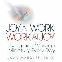 Joy at Work, Work at Joy
