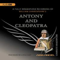 William Shakespeare's Antony and Cleopatra