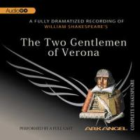 William Shakespeare's The Two Gentlemen of Verona