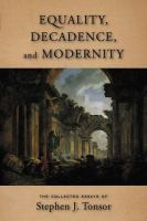 Equality, Decadence, and Modernity