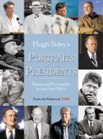 Portraits of the Presidents : Power and Personality in the Oval Office