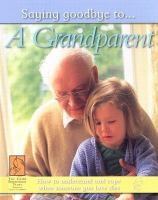 Saying Goodbye To-- A Grandparent