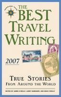The Best Travel Writing 2007