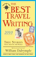 The Best Travel Writing, 2010
