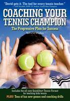 Coaching your Tennis Champion
