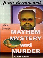 Mayhem, Mystery and Murder