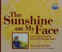 The Sunshine on My Face