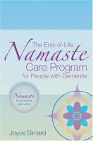 The End-of-life Namaste Care Program for People With Dementia