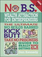 The No B.S. Wealth Attraction for Entrepreneurs