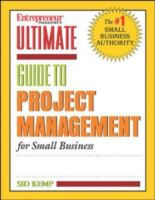 Entrepreneur Magazine's Ultimate Guide to Project Management for Small Business